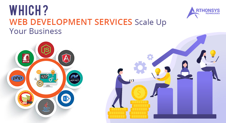 Which Web Development Services Scale Up Your Business