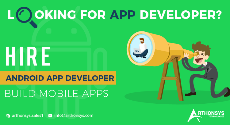 Top 7 Ways to Hire Android App Developer for Mobile Apps