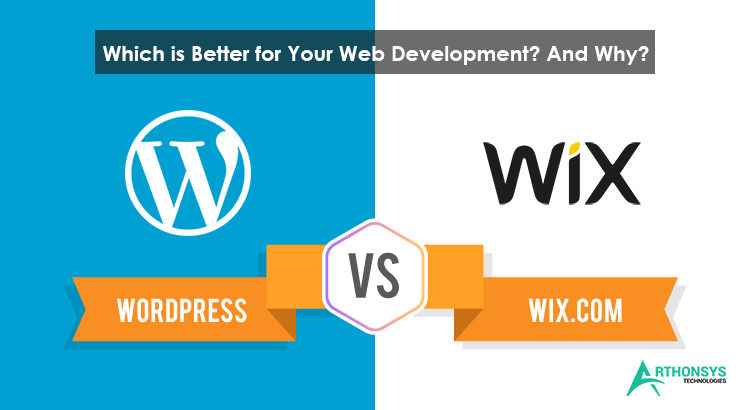 WordPress vs Wix Which is Better for Your Web Development And Why
