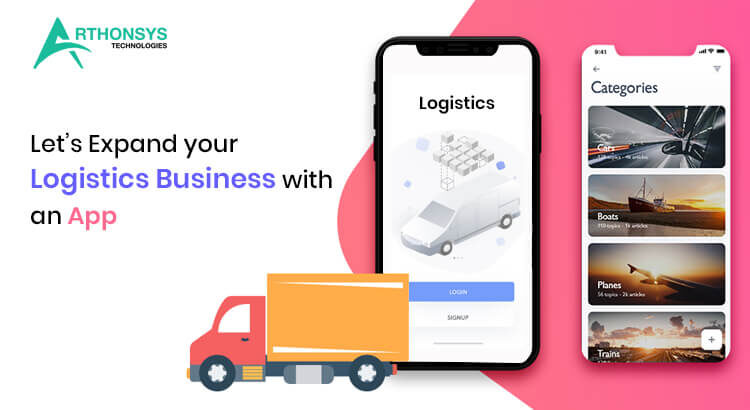 Let's Expand your Logistics Business with an App