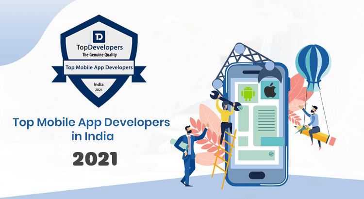 Top Mobile Developers in India -2021