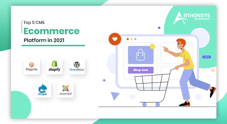 Top 5 CMS eCommerce Web Development Platforms