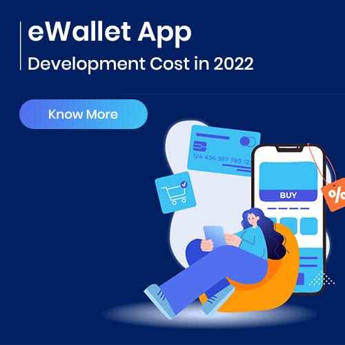 eWallet App Development Cost in 2022